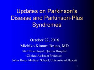 Updates on Parkinson s Disease and Parkinson-Plus Syndromes