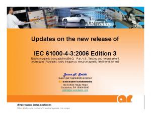 Updates on the new release of. IEC :2006 Edition 3