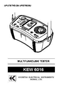 UPUTSTVO ZA UPOTREBU MULTIFUNKCIJSKI TESTER KEW 6016
