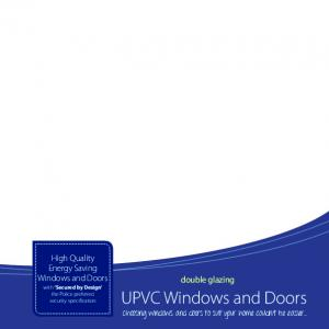 UPVC Windows and Doors Choosing windows and doors to suit your home couldn t be easier... High Quality Energy Saving Windows and Doors