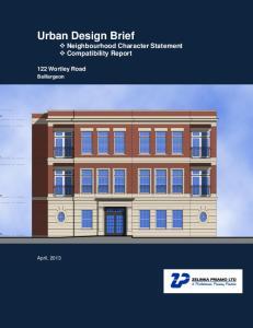 Urban Design Brief Neighbourhood Character Statement Compatibility Report