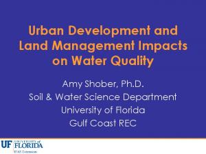 Urban Development and Land Management Impacts on Water Quality