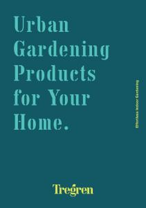 Urban Gardening Products for Your Home. Effortless Indoor Gardening