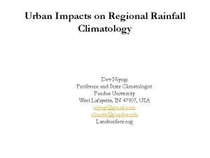 Urban Impacts on Regional Rainfall Climatology