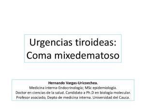 Urgencias tiroideas: Coma mixedematoso