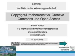 Urheberrecht vs. Creative Commons und Open Access