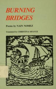 URNING GES. Poems by NAIN NOMEZ. Translated by CHRISTINA SHANTZ