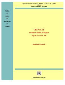 URUGUAY. Encuesta Continua de Hogares. Manual del Usuario. Segundo Semestre de 1989
