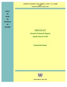 URUGUAY. Encuesta Nacional de Hogares. Manual del Usuario. Segundo Semestre de 1986
