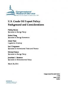 U.S. Crude Oil Export Policy: Background and Considerations