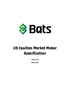 US Equities Market Maker Specification. Version 1.2.0