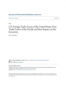 U.S. Foreign Trade Zones of the United States, Free- Trade Zones of the World, and their Impact on the Economy