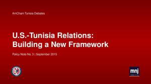 U.S.-Tunisia Relations: Building a New Framework