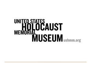 U.S. & World Response UNITED STATES HOLOCAUST MEMORIAL MUSEUM