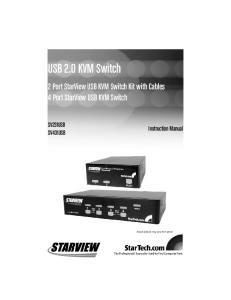 USB 2.0 KVM Switch. 2 Port StarView USB KVM Switch Kit with Cables 4 Port StarView USB KVM Switch SV231USB SV431USB. Instruction Manual