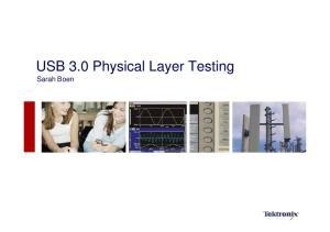USB 3.0 Physical Layer Testing Sarah Boen