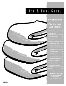 Use & Care Guide. Electric and Gas Dryers Call with questions or comments  A Note to You...2