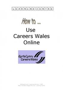 Use Careers Wales Online
