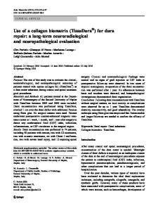 Use of a collagen biomatrix (TissuDura ) for dura repair: a long-term neuroradiological and neuropathological evaluation