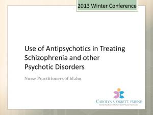Use of Antipsychotics in Treating Schizophrenia and other Psychotic Disorders
