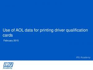 Use of AOL data for printing driver qualification cards