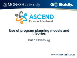 Use of program planning models and theories. Brian Oldenburg