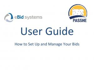 User Guide. How to Set Up and Manage Your Bids