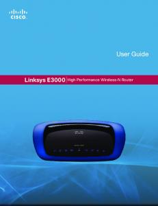 User Guide. Linksys E3000 High Performance Wireless-N Router