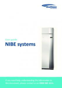 User guide. NIBE systems. If you need help understanding the information in this document, please contact us on