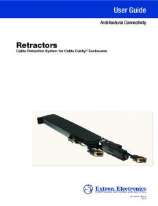 User Guide. Retractors. Architectural Connectivity. Cable Retraction System for Cable Cubby Enclosures Rev. A 09 10