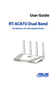 User Guide. RT-AC87U Dual Band. 4x4 Wireless-AC 2400 Gigabit Router