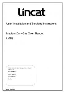 User, Installation and Servicing Instructions. Medium Duty Gas Oven Range LMR9 IS329 ECN3592