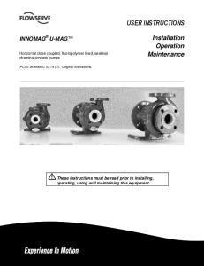 USER INSTRUCTIONS. Installation Operation Maintenance INNOMAG U-MAG