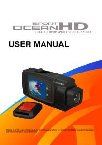 USER MANUAL FULL HD 1080P SPORT VIDEO CAMERA. FHD Oceans English USER MANUAL - 0 -