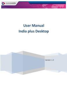 User Manual India plus Desktop. Version 1.0