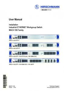 User Manual. Installation Industrial ETHERNET Workgroup Switch MACH 100 Family MACH 102-8TP-F MACH TP-F MACH 102-8TP + M1-8TP-RJ45 + M1-8MM-SXC