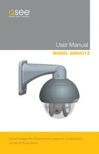 User Manual MODEL QD6531Z. Outdoor Intelligent Pan-Tilt-Zoom Dome Camera with 3x Optical Zoom and Pan-Tilt Dome Camera