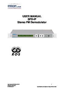 USER MANUAL SFD-IP Stereo FM Demodulator