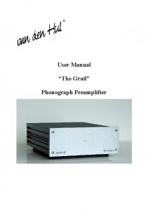 User Manual. The Grail. Phonograph Preamplifier