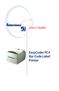 User s Guide. EasyCoder PC4 Bar Code Label Printer