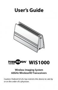 User s Guide WIS1000. Wireless Imaging System 60GHz WirelessHD Transceivers