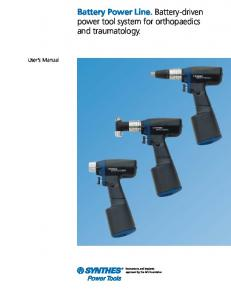 User s Manual. Battery Power Line. Battery-driven power tool system for orthopaedics and traumatology