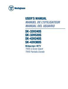 USER S MANUAL MANUEL DE L UTILISATEUR MANUAL DEL USUARIO SK-32H240S SK-32H520S SK-42H240S SK-42H360S