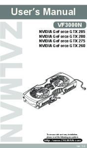 User s Manual VF3000N. NVIDIA GeForce GTX 285 NVIDIA GeForce GTX 280 NVIDIA GeForce GTX 275 NVIDIA GeForce GTX 260. Ver. 1.0