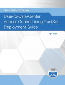 User-to-Data-Center Access Control Using TrustSec Deployment Guide