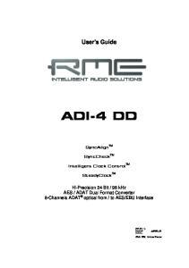 User's Guide ADI-4 DD. SyncAlign TM. SyncCheck TM. Intelligent Clock Control TM. SteadyClock TM