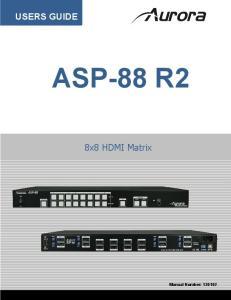 USERS GUIDE ASP-88 R2. 8x8 HDMI Matrix. Manual Number: