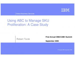 Using ABC to Manage SKU Proliferation: A Case Study