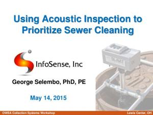 Using Acoustic Inspection to Prioritize Sewer Cleaning