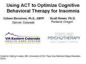 Using ACT to Optimize Cognitive Behavioral Therapy for Insomnia